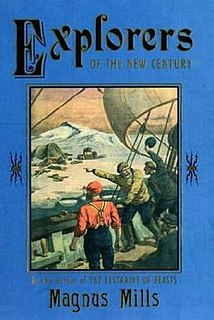 <i>Explorers of the New Century</i> book by Magnus Mills