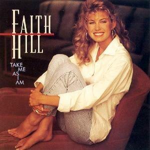 Take Me as I Am (Faith Hill album) - Image: Faith Hill Take Me As I Am