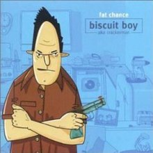 Fat Chance - Biscuit Boy album cover.jpg