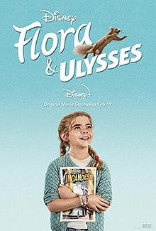 Flora & Ulysses 2021 USA Lena Khan Matilda Lawler Alyson Hannigan Ben Schwartz  Adventure, Comedy, Family
