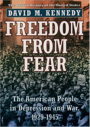 Freedom from Fear: The American People in Depression and War, 1929–1945 - First edition cover