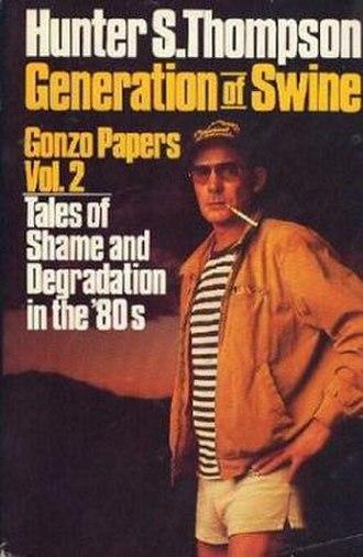Generation of Swine - First edition