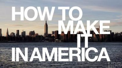 Picture of a TV show: How To Make It In America