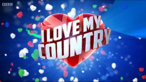 I Love My Country (UK TV series) - Image: I Love My Country Title Card UK
