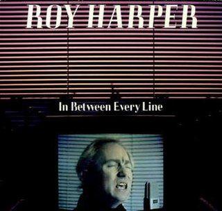 <i>In Between Every Line</i> 1986 live album by Roy Harper