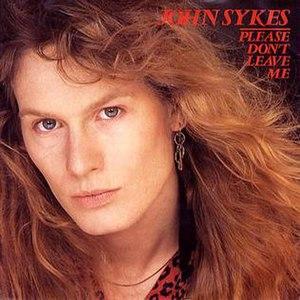 Please Don't Leave Me (album) - Image: John Sykes please don't leave me