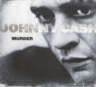 Love, God, Murder - Image: Johnny Cash Murder