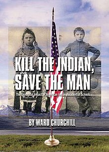 saving the indians Kill the indian, save the man the only good indian is a dead indian that was the attitude of most americans for over a century manifest destiny, the idea that the.