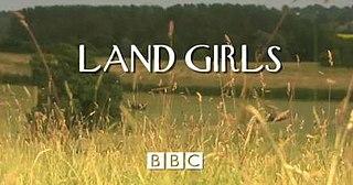 <i>Land Girls</i> (TV series)