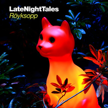 Late Night Tales - Röyksopp - album cover.png