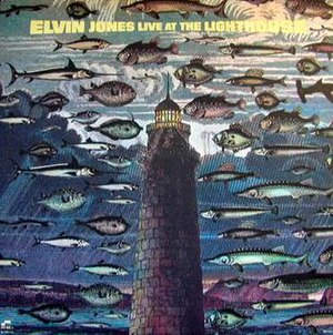 Live at the Lighthouse (Elvin Jones album) - Image: Live at the Lighthouse (Elvin Jones album)
