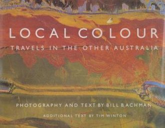 Local Colour: Travels in the Other Australia - First edition (publ. Odyssey, Hong Kong)