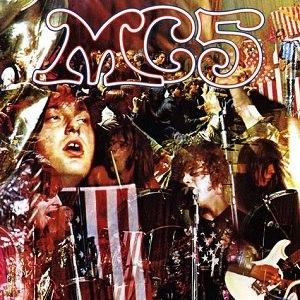 Kick Out the Jams - Image: MC5 Kick Out the Jams