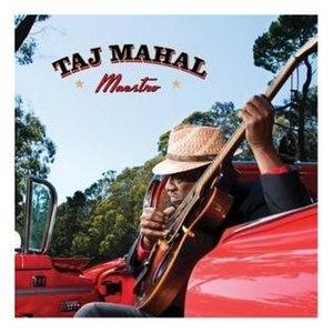 Maestro (Taj Mahal album) - Image: Maestro Taj Mahal Album