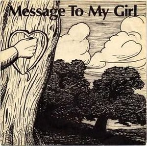 Message to My Girl - Image: Message to My Girl
