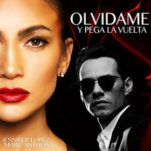 """Photo with Jennifer Lopez on the left and Marc Anthony on the left. """"Olvídame y Pega la Vuelta"""" superimposed in the top right; and """"Jennifer Lopez"""" and """"Marc Anthony"""" is superimposed in the bottom left."""