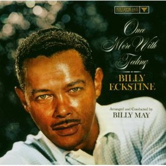 Once More with Feeling (Billy Eckstine album) - Image: Once More with Feeling (Billy Eckstine album)