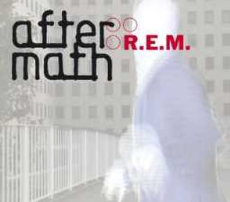 Aftermath (R.E.M. song) - Image: R.E.M. Aftermath