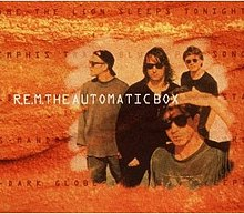 R.E.M. - The Automatic Box.jpeg