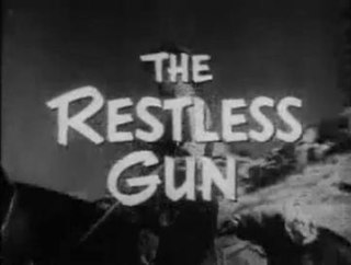 <i>The Restless Gun</i>