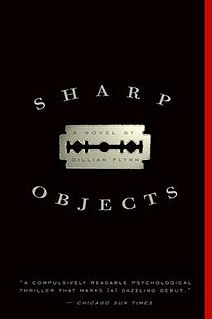 <i>Sharp Objects</i> novel by Gillian Flynn
