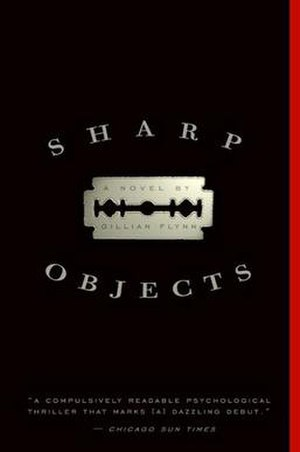 Sharp Objects - Image: Sharp objects book cover