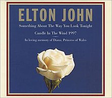 Something About the Way You Look Tonight & Candle in the Wind 1997.jpg