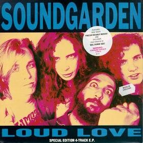 Soundgarden loud love