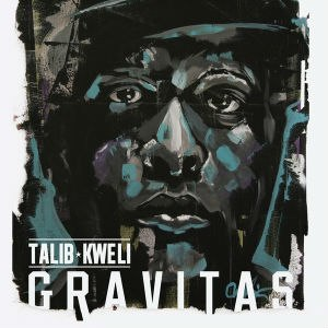 Gravitas (album) - Image: Talib Kweli Gravitas