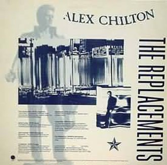 Alex Chilton (song) - Image: The Replacements Alex Chilton cover