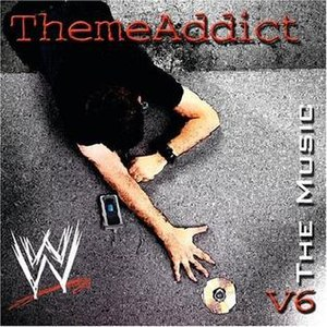 ThemeAddict: WWE The Music, Vol. 6 - Image: Themeaddict