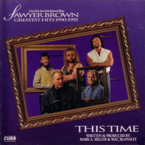 This Time (Sawyer Brown song) - Image: This Time Sawyer Brown