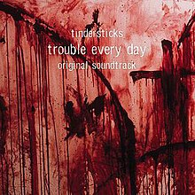 Tindersticks-TroubleEveryDay.jpg