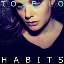 "Original artwork for ""Habits (Stay High)"". Tove Lo is standing in front of a black background with mascara streaming down her face."