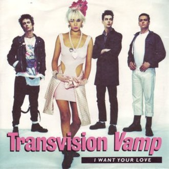 I Want Your Love (Transvision Vamp song) - Image: Transvision vamp i want your love s