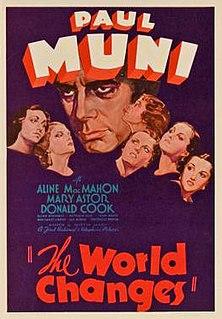 <i>The World Changes</i> 1933 film by Mervyn LeRoy