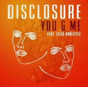 You & Me (Disclosure song) - Image: You & Me Disclosure
