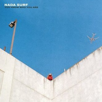 You Know Who You Are (Nada Surf album) - Image: You Know Who You Are cover