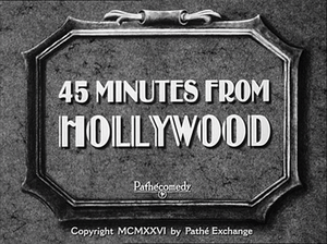 45 Minutes from Hollywood - Image: 45 hollywood