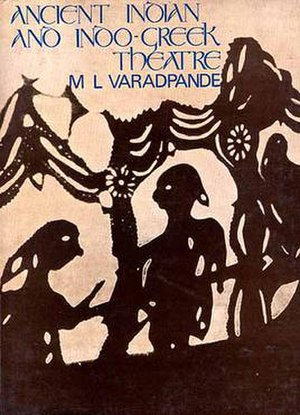 """Legacy of the Indo-Greeks - """"Ancient Indian and Indo-Greek theater"""" by M.L. Varadpande explores the Indo-Greek interaction in the theatrical arts."""