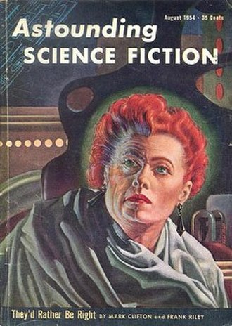 They'd Rather Be Right - Cover of August 1954 edition of Astounding Science Fiction in which the story was first serialized.