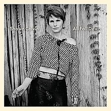 [Image: 220px-All_Fall_Down_%28Shawn_Colvin_album%29.jpg]