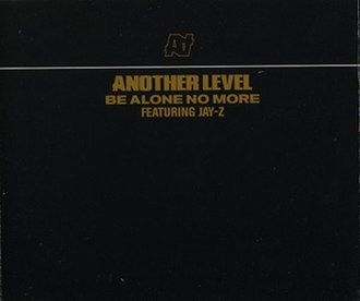Be Alone No More - Image: Another Level Be Alone No More