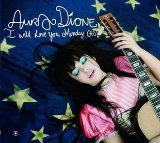 Aura Dione - I Will Love You Monday (365) (studio acapella)