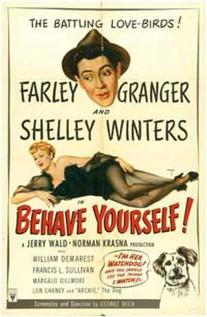 Behave Yourself! - Behave Yourself! Theatrical Poster