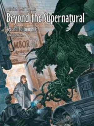 Beyond the Supernatural - Cover of Beyond the Supernatural™, 2nd Edition, illustrated by John Zeleznik.