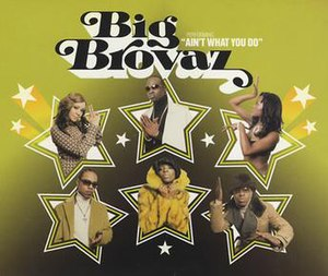 Ain't What You Do - Image: Big Brovaz Ain't What You Do (CD 1)