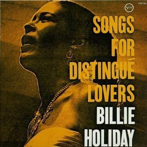 Songs for Distingué Lovers - Image: Billie Holiday Songs For DistinguéLovers
