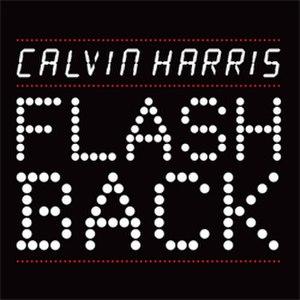 Flashback (Calvin Harris song) - Image: Calvin Harris Flashback Single