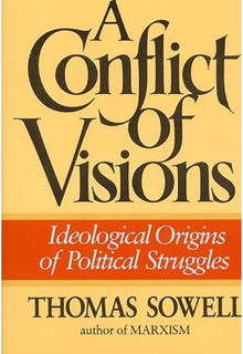<i>A Conflict of Visions</i> book by Thomas Sowell